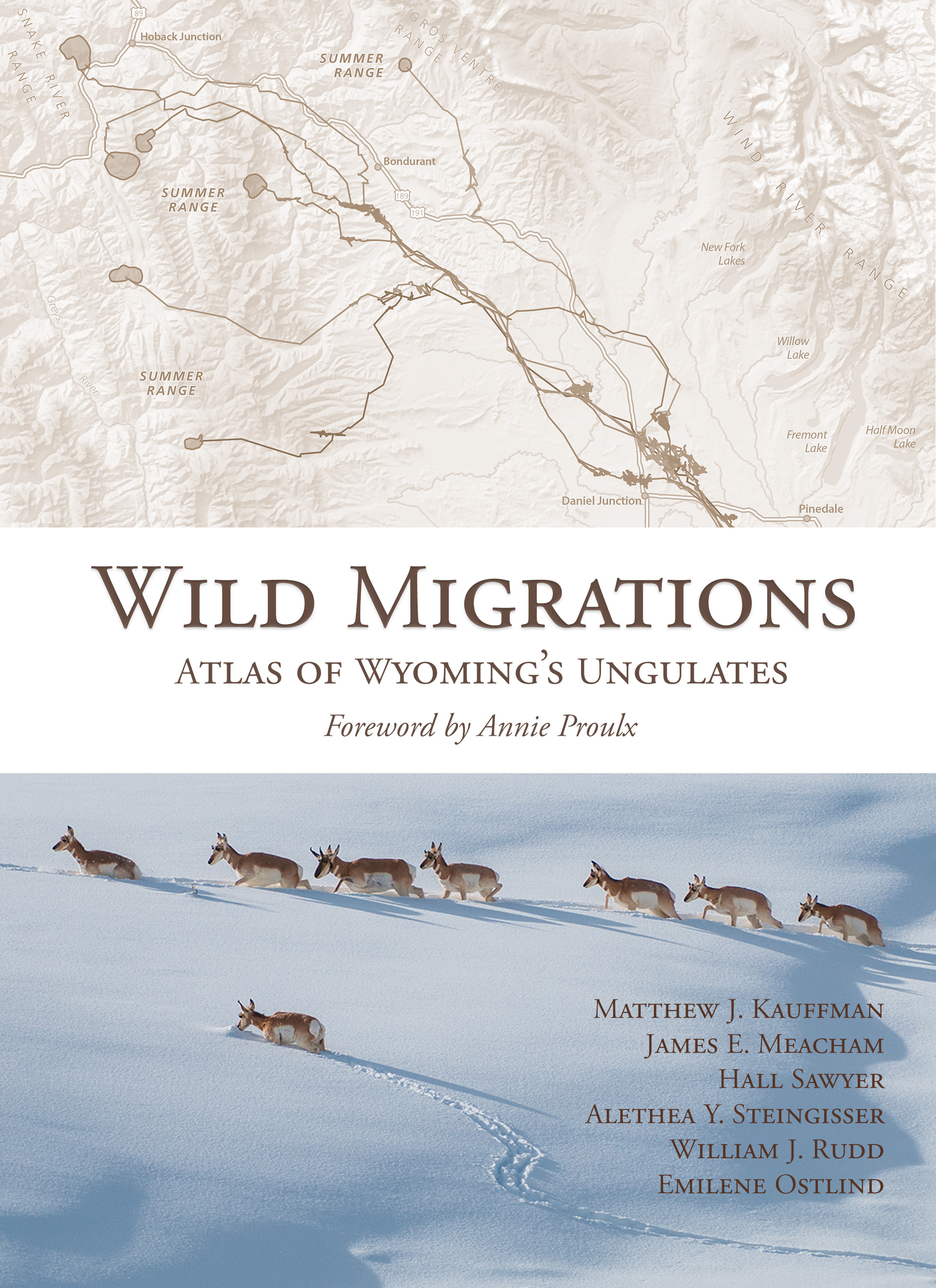 Wild Migrations: Atlas of Wyoming's Ungulates