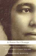 A Force for Change by Kimberley Mangun