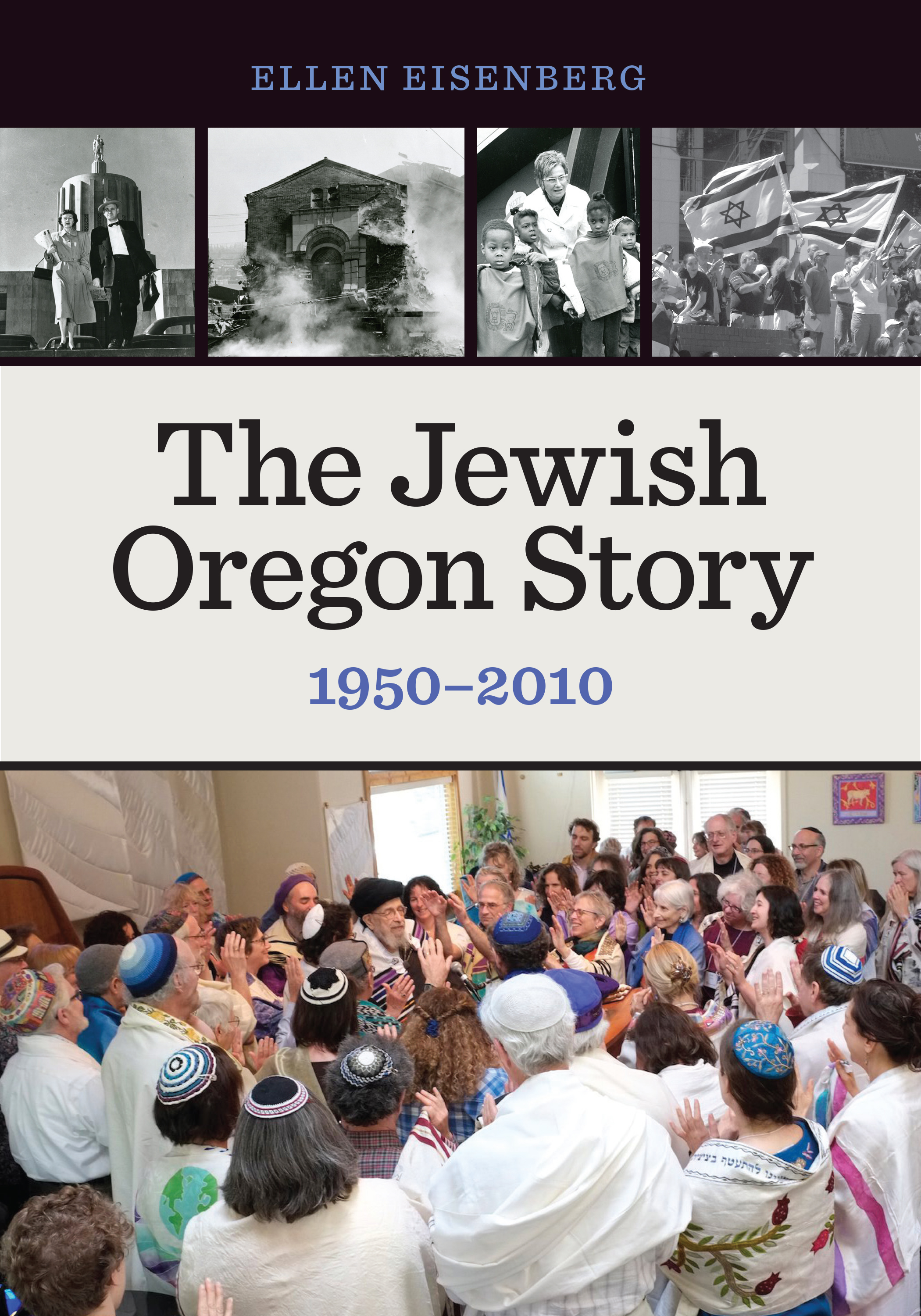 The Jewish Oregon Story: 1950-2010