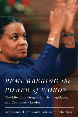 Remembering the Power of Words by Avel Louise Gordly